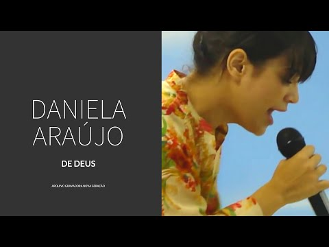 Baixar Daniela Araújo - De Deus