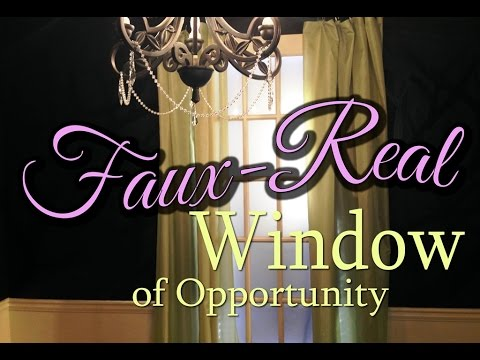 Faux Real Window of Opportunity