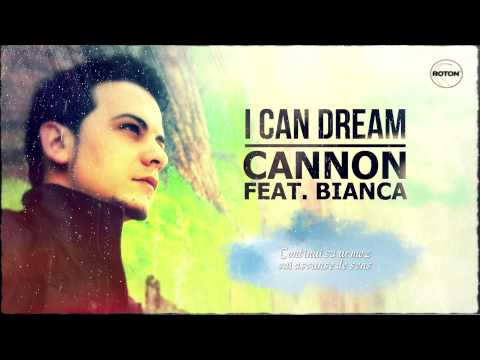 Cannon feat. Bianca - I Can Dream