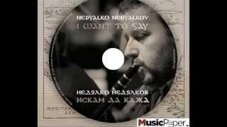 Nedyalko Nedyalkov - Nedyalko Nedyalkov - Aria of Rhodopes
