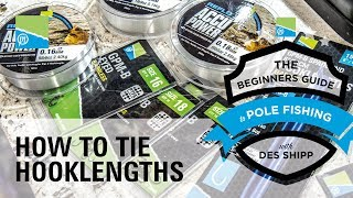 A thumbnail for the match fishing video How To Tie Banded Hooklengths | The Beginners Guide To Pole Fishing With Des Shipp