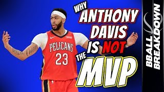 Why Anthony Davis Is NOT The MVP