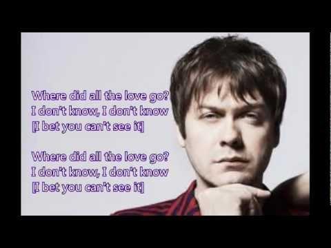 Kasabian - Where Did All The Love Go lyrics
