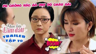 Muôn Kiểu Làm Dâu -Trailer Tập 70 | Phim Mẹ chồng nàng dâu -  Phim Việt Nam Mới Nhất 2019 - Phim HTV