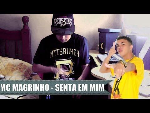 Baixar Montagem Mc Magrinho - Senta em Mim DJ Max Mpc