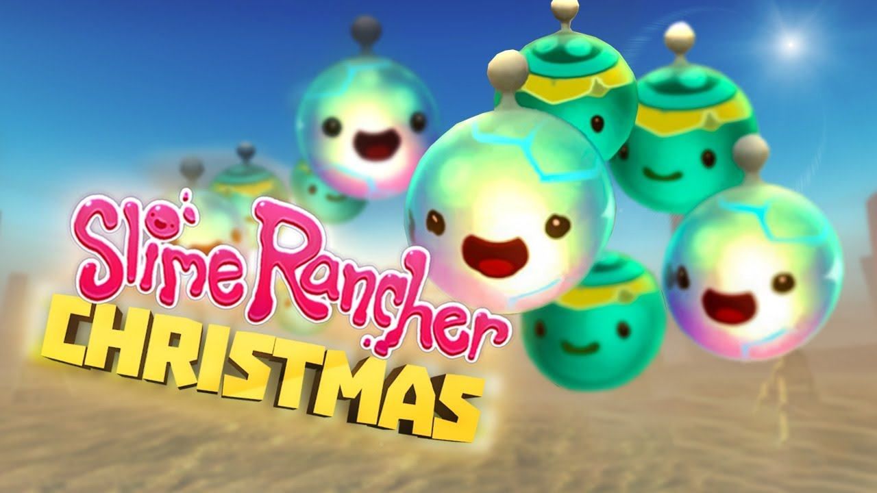 COLLECTING ALL THE ORNAMENTS! - Slime Rancher 1 1 2 Full Version Gameplay  Part 26