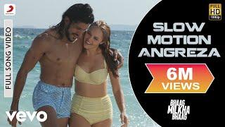 Slow Motion Angreza Full Video - Bhaag Milkha Bhaag|Farhan Akhtar|Sukhwinder Singh