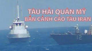 Tin nhanh Quốc tế: Tàu hải quân Mỹ bắn cảnh cáo tàu Iran