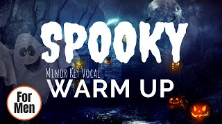 Spooky Vocal Warm Up - Minor Key Vocal Exercises For Baritone and Tenor Voice