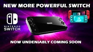 More Powerful Nintendo Switch Now Nearly Confirmed and It's Right On Time