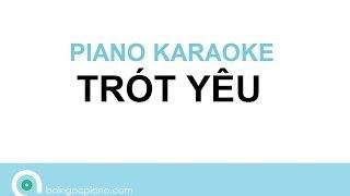 Trót Yêu Karaoke | Piano Karaoke #3 | Bội Ngọc Piano (giọng Trầm)