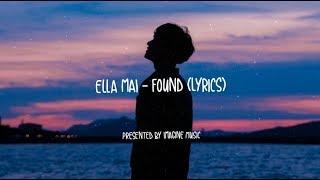 Ella Mai - Found // Lyrics