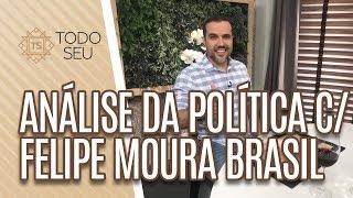 Felipe Moura Brasil: análise da política dos últimos 15 anos - Todo Seu (03/05/19)