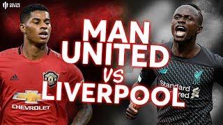 MAN UTD V LIVERPOOL: Premier League Preview
