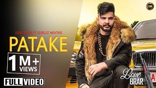 Patake Love Brar Gurlez Akhtar
