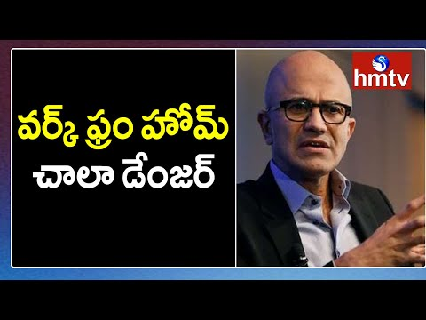 Work from home could be harmful for employees: Microsoft CEO Satya Nadella