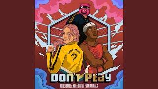 Don't Play (feat. KSI) [Nathan Dawe Remix ]
