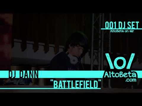 DJ Dann - Battlefield (AltoBeta On Air 001)