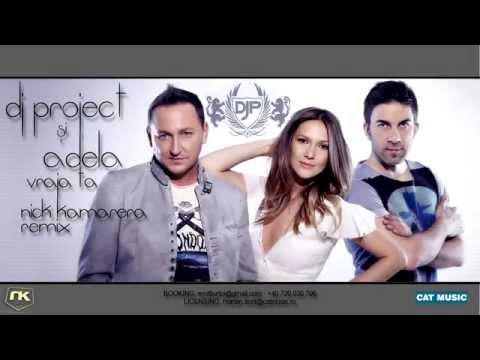 Dj Project feat. Adela - Vraja Ta (Nick Kamarera Remix) Extended