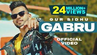 Gabru – Gur Sidhu Video HD