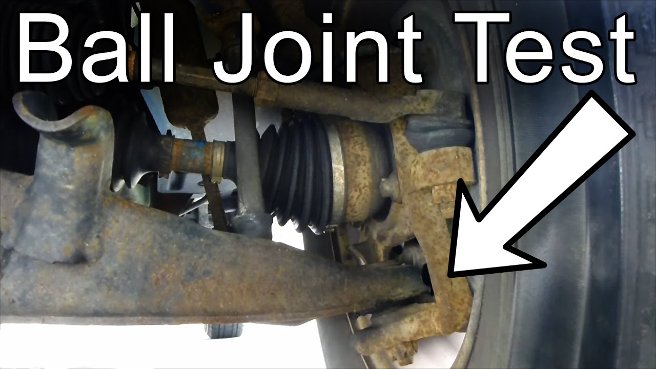 How To Check A Ball Joint Youtube
