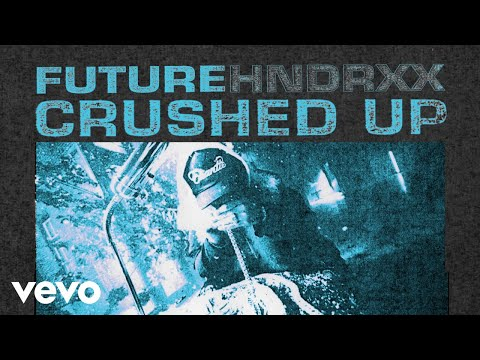 Future - Crushed Up (Audio)