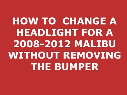 Not A Tutorial Changing Hid Bulbs On A Chevy Malibu 2008