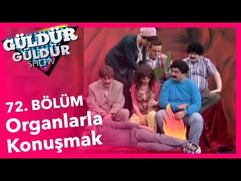 Güldür Güldür Show (72.Bölüm YENİ) | Organlarla Konuşmak Skeci