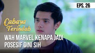 CAHAYA TERINDAH - Wah Marvel Kenapa Jadi Posesif Gini Sih [13 Juni 2019]