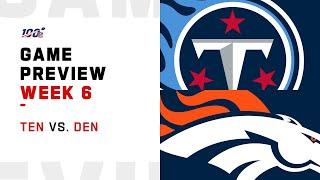 Tennessee Titans vs. Denver Broncos Week 6 NFL Game Preview