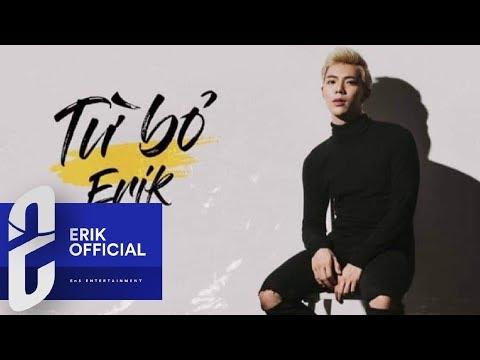 ERIK - TỪ BỎ (COVER) | OFFICIAL AUDIO
