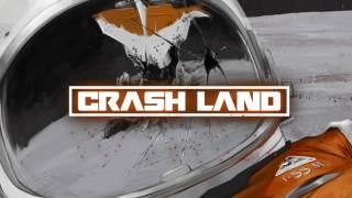 Crash Land - Crash Land (Official Audio)