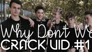 Why Don't We - Crack!Vid #1