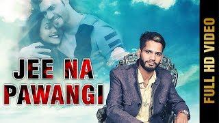 Jee Na Pawangi – Master Munish Bhardwaj