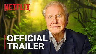 David Attenborough: A Life on Our Planet | Official Trailer