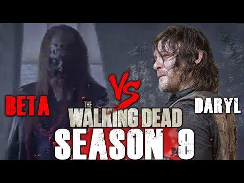 The Walking Dead Season 9 Second Half - Daryl vs Beta - Who Will Win? Video Predictions!