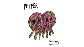 Pepper - Warning (feat. Stick Figure) [OFFICIAL AUDIO]