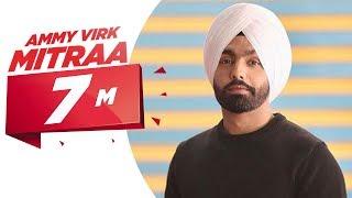 Mitraa – Ammy Virk Video HD