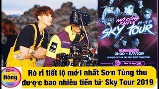 Sơn Tùng M-TP tiết lộ Doanh thu của Sky Tour 2019 mà anh nhận được || Hóng showbiz