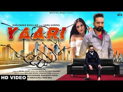 Yaari (Full Video) Harjinder Bhullar ft Sara Gurpal - R Guru