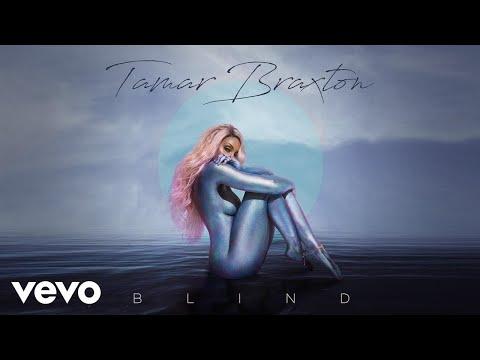 Tamar Braxton - Blind