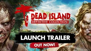 Dead Island collects itself