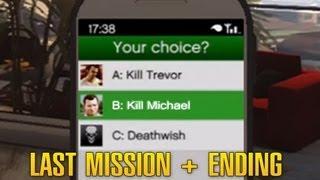 Grand Theft Auto 5 - Final Mission choice B - Save Michael