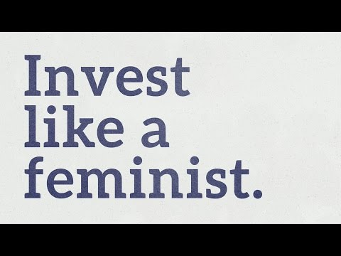 Invest Like a Feminist