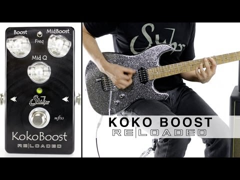 SUHR KOKO BOOST RELOADED™ - FEATURING HAND WIRED SL-67