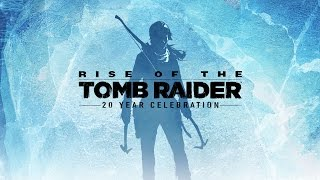 Rise of the Tomb Raider - 20 Year Celebration Bejelentés Trailer