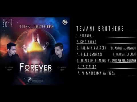 Tejani Brothers - Forever (Preview)