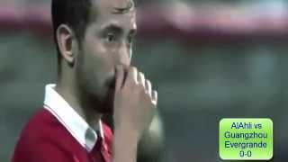 ملخص مباراة الأهلي و جوانجزو إيفرجراند 0-0 نهائي دوري أبطال آسيا 2015     -