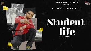 Student Life – Romey Maan Video HD