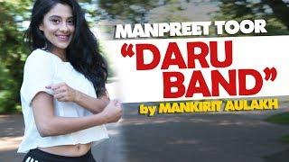 Daru Band – Manpreet Toor